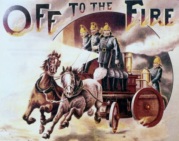 'Off to the Fire' London Fire Brigade - 19th Century - Horse-drawn steam pump